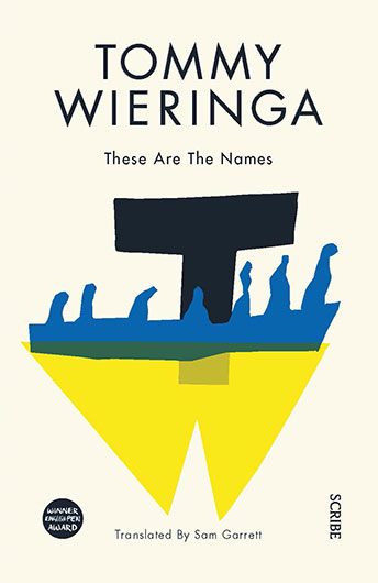 Tommy Wieringa: These Are The Names