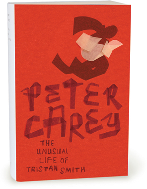 Peter Carey Series: The Unusual Life of Tristan Smith